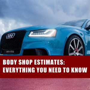 Body Shop Estimates: Everything You Need to Know : Long